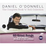 Rosette Records,  DANIEL O'DONNELL - THE COMPLETE ROCK 'N' ROLL COLLECTION (CD)...