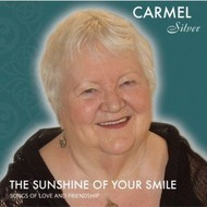 CARMEL SILVER - THE SUNSHINE OF YOUR SMILE (CD)...
