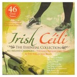 THE GALLOWGLASS CEILI BAND & THE TULLA CEILI BAND - IRISH CEILI: THE ESSENTIAL COLLECTION (CD)...