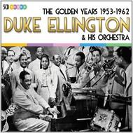 DUKE ELLINGTON & HIS ORCHESTRA - THE GOLDEN YEARS 1953-1962