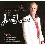 JASON TRAVERS - INTRODUCING JASON TRAVERS