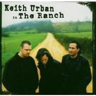EMI Records,  KEITH URBAN - IN THE RANCH