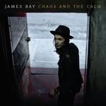 JAMES BAY - CHAOS AND THE CALM (Vinyl LP).