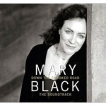MARY BLACK - DOWN THE CROOKED ROAD THE SOUNDTRACK (CD)
