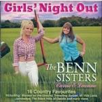 THE BENN SISTERS - GIRLS NIGHT OUT (CD).. )