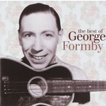 GEORGE FORMBY - THE BEST OF GEORGE FORMBY (CD)...