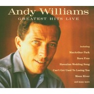 ANDY WILLIAMS - GREATEST HITS LIVE