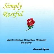 SEAMUS BYRNE - SIMPLY RESTFUL (CD)...