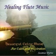 SEAMUS BYRNE - HEALING FLUTE MUSIC (CD)...
