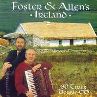 FOSTER AND ALLEN - IRELAND (2CD SET)..