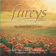THE FUREYS AND DAVEY ARTHUR - THE GREEN FIELDS OF FRANCE (CD)
