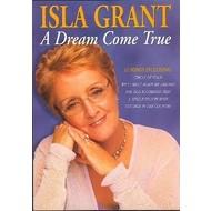 ISLA GRANT - A DREAM COME TRUE