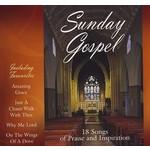 SUNDAY GOSPEL, 18 SONGS OF PRAISE AND INSPIRATION