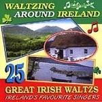 WALTZING AROUND IRELAND, 25 GREAT IRISH WALTZES (CD)...