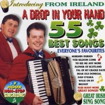 A DROP IN YOUR HAND - 55 BEST SONGS (CD)