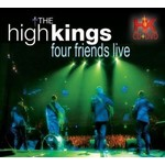 THE HIGH KINGS - FOUR FRIENDS LIVE (CD & DVD)...