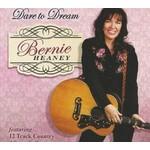 BERNIE HEANEY - DARE TO DREAM (CD)...