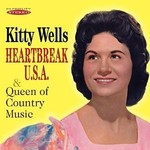 KITTY WELLS - HEARTBREAK USA / QUEEN OF COUNTRY MUSIC (CD).