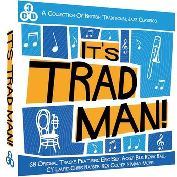 IT'S TRAD MAN