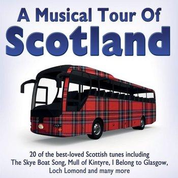 A MUSICAL TOUR OF SCOTLAND - VARIOUS SCOTTISH ARTISTS