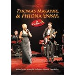 THOMAS MAGUIRE AND FIONA ELLIS - IN CONCERT ARDHOWEN THEATRE ,ENNISKILLEN (DVD).. )