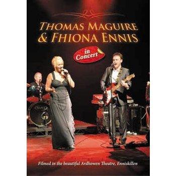 THOMAS MAGUIRE AND FIONA ELLIS - IN CONCERT ARDHOWEN THEATRE ,ENNISKILLEN (DVD)