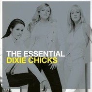 Sony Music,  DIXIE CHICKS - THE ESSENTIAL (CD).