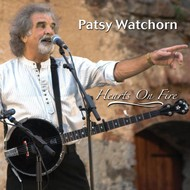 PATSY WATCHORN - HEARTS ON FIRE