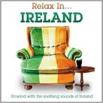 RELAX IN... IRELAND - VARIOUS ARTISTS (CD)...