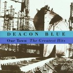 DEACON BLUE - OUR TOWN: GREATEST HITS (CD).  )