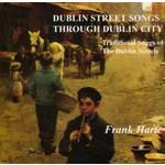 FRANK HARTE - DUBLIN STREET SONGS THROUGH DUBLIN CITY