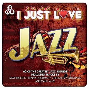 I JUST LOVE JAZZ - VARIOUS ARTISTS (CD)
