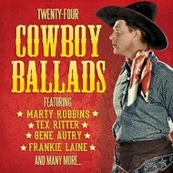 TWENTY FOUR COWBOY BALLADS - VARIOUS ARTISTS (CD)./../..