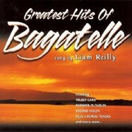 LIAM REILLY - GREATEST HITS OF BAGATELLE  (CD)...