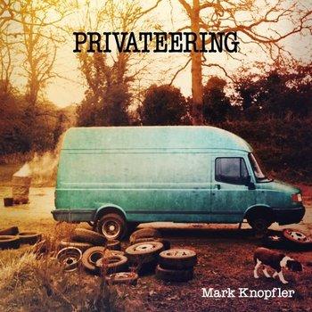 MARK KNOPFLER - PRIVATEERING (Vinyl LP)