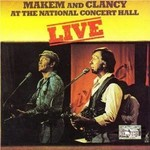 MAKEM AND CLANCY - LIVE AT THE NATIONAL CONCERT HALL (CD)...