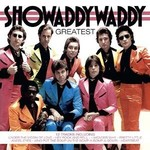 SHOWADDYWADDY - GREATEST (CD)