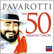 PAVAROTTI - THE 50 GREATEST TRACKS  (2 CD'S)