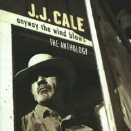 Mercury Records,  JJ CALE - ANYWAY THE WIND BLOWS: THE ANTHOLOGY (2CD'S).
