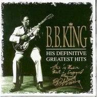 BB KING HIS DEFINITIVE GREATEST HITS  (2CD'S)
