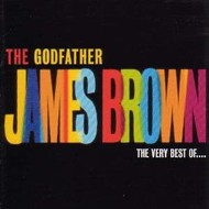 JAMES BROWN - THE GODFATHER: THE VERY BEST OF JAMES BROWN (CD).