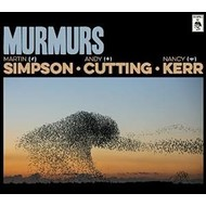 MARTIN SIMPSON / ANDY CUTTING / NANCY KERR - MURMURS