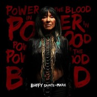BUFFY SAINTE MARIE  - POWER IN THE BLOOD