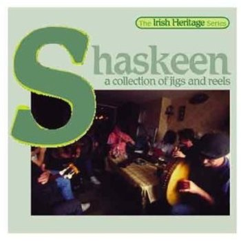 SHASKEEN - A COLLECTION OF JIGS AND REELS (CD)