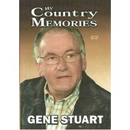 GENE STUART - MY COUNTRY MEMORIES