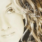 CELINE DION - ALL THE WAY A DECADE OF SONG (CD)...