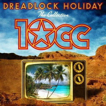10CC - DREADLOCK HOLIDAY THE COLLECTION (CD)