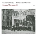 SAVINA YANNATOU - SONGS OF THESSALONIKI