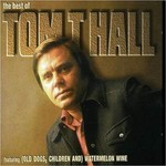 TOM T HALL - THE BEST OF TOM T HALL (CD)...
