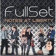 FULLSET - NOTES AT LIBERTY (CD)